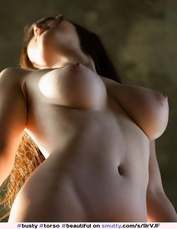 #busty #torso #beautiful #erotic