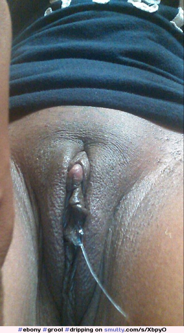 Fat Black Dripping Pussy